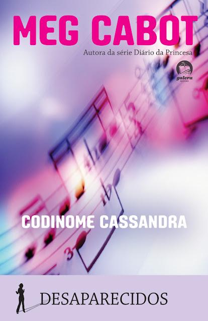 """News: Divulgada a capa de """"Codinome Cassandra"""", da autora Meg Cabot. 9"""