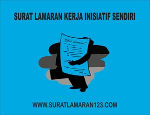 Contoh Surat Lamaran Kerja Inisiatif Sendiri yang Baik dan Benar