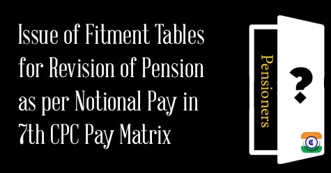 Notional Pay in 7th CPC Pay Matrix