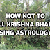 How Not to Kill Your Bhakti by Using Astrology?