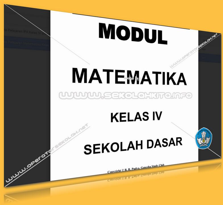 Modul Rangkuman Mata Pelajaran Matematika Kelas IV lengkap dengan Soal-Soal Latihan