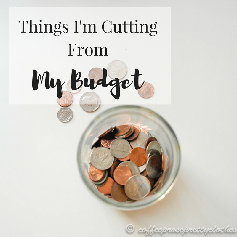Things I'm cutting from my budget to keep my finances organized