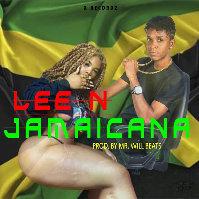 Lee N - Jamaicana (Prod. by Mr. Will Beats)