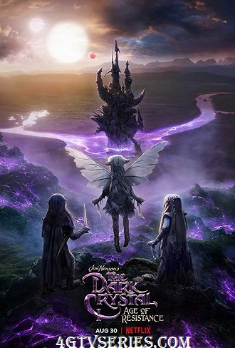 The Dark Crystal Age of Resistance Season 1 Complete Download 480p