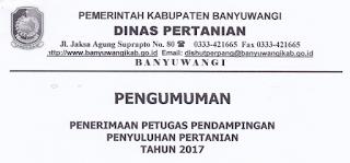 Penerimaan Petugas Pendampingan Penyuluhan Pertanian Dinas Pertanian Kabupaten Banyuwangi Tahun 2017