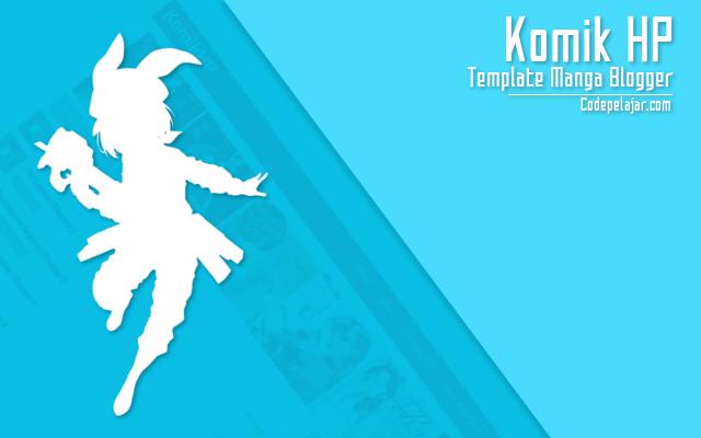 Komik HP - Template Anime Blogger Responsive
