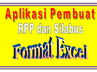 Download Aplikasi Otomatis Pembuat RPP dan Silabus Format Excel Gratis