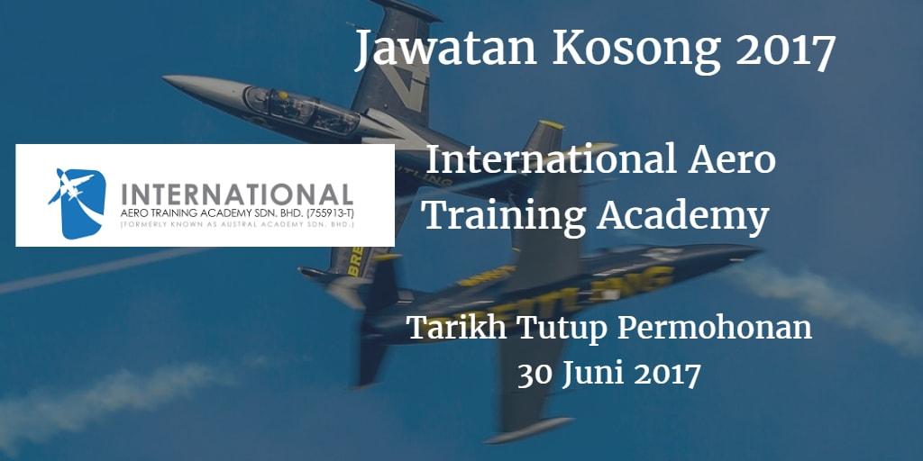 Jawatan Kosong International Aero Training Academy 30 Juni 2017