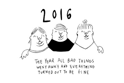 2016: the year all bad things went away and everything turned out to be fine