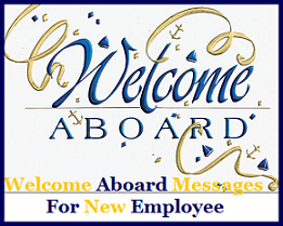 Sample Messages and Wishes! : Welcome Aboard Reply Messages