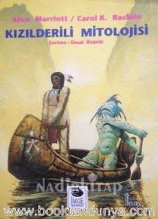 Alice Marriott, Carol K. Rachlin - Kızılderili Mitolojisi