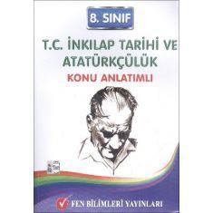 Fen Bil.Yay. 8.Sınıf T.C. Inkılap Tarihi ve Atatürkçülük Konu Anlatımlı