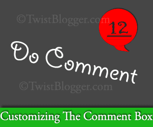 How To Customize The Comment Box in Blogger