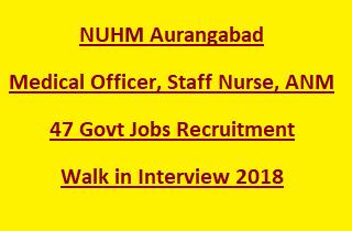 NUHM Aurangabad Medical Officer, Staff Nurse, ANM govt Jobs Recruitment Walk in Interview 2018