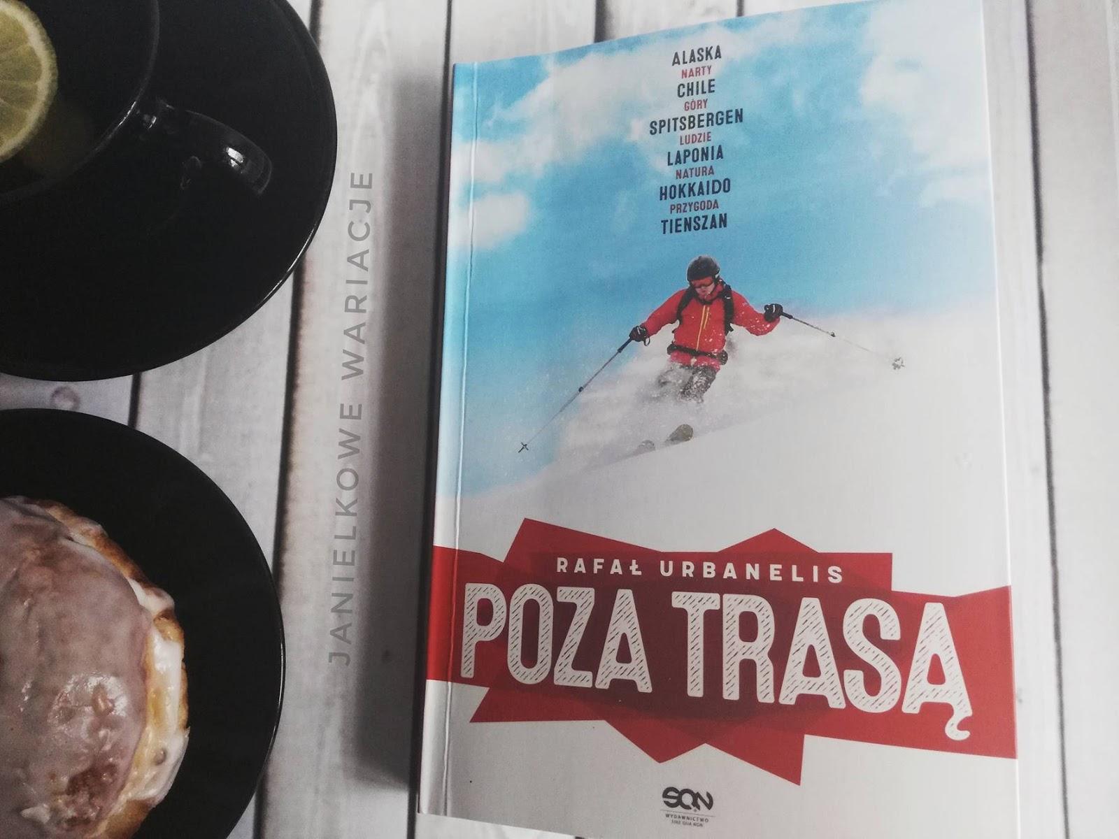 Rafał Urbanelis Poza trasą - recenzja