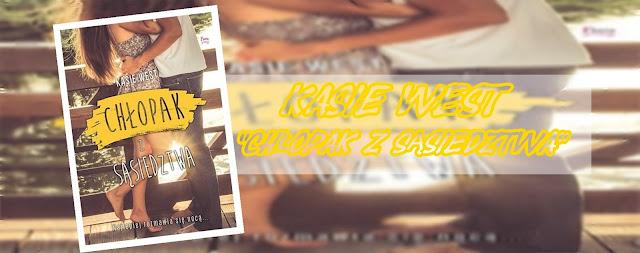 #79 - [PRZEDPREMIEROWO] Kasie West     Chłopak z sąsiedztwa