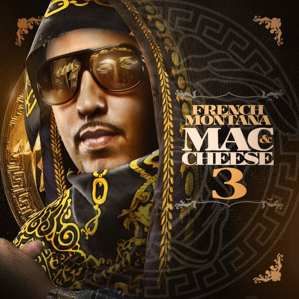 French Montana - Mac & Cheese 3  Cover