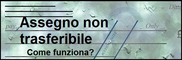 Assegno_non_trasferibile_cosa_vuol_dire