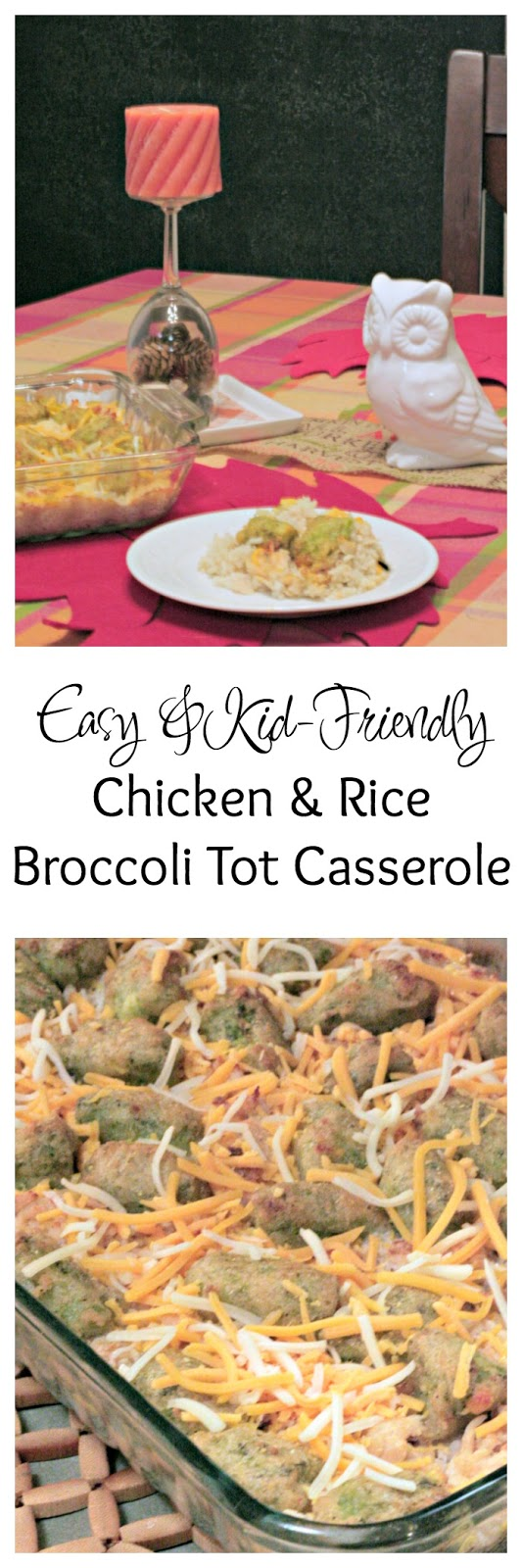 Chicken and Rice broccoli tot casserole, Easy casseroles to add vegetables in, how to get more vegetables into my kids, great recipes for green giant broccoli tots, What can I cook with broccoli tots, Kid friendly vegetable recipes