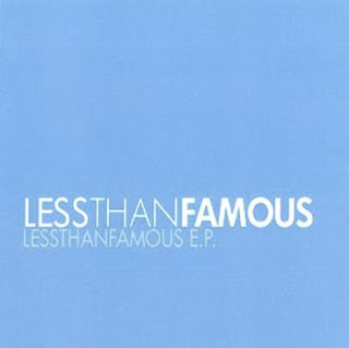 less than famous ep 2008