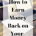 How to Earn Money Back on Your Shopping