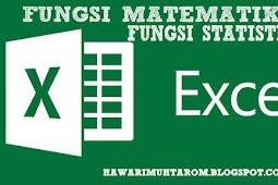 Fungsi Matematika dan Fungsi Statistik Dalam Microsoft Excel