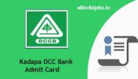 Kadapa DDC Bank Admit Card