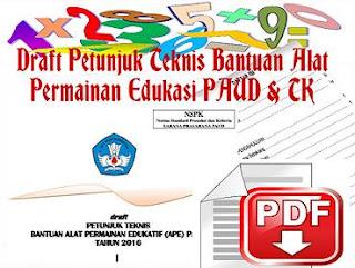 Draft Petunjuk Teknis Bantuan Alat Permainan Edukasi PAUD & TK