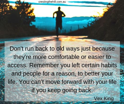 Don't run back to old ways just because they're more comfortable or easier to access. Remember you left certain habits and people for a reason, to better your life. You can't move forward with your life if you keep going back. #quotes