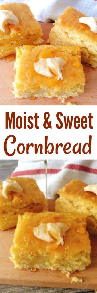 Easy Sweet Moist Cornbread