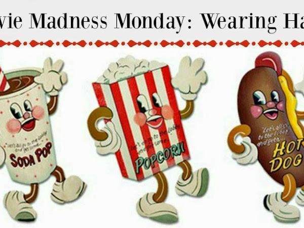 Movie Madness Monday: Wearing Habits