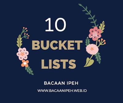 10 Bucket Lists Part 2