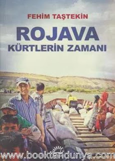 Fehim Taştekin - Rojava Kürtlerin Zamanı