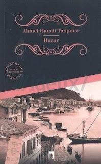 Ahmet Hamdi Tanpınar - Huzur