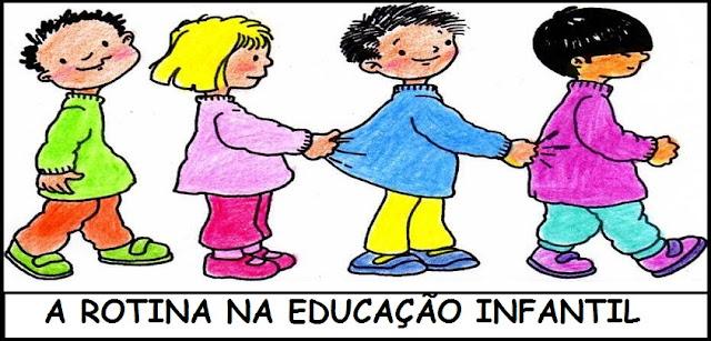 A ROTINA NA EDUCAÇÃO INFANTIL