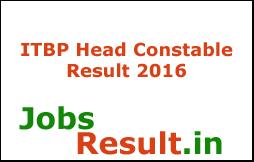 ITBP Head Constable Result 2016