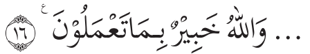 (Q.S. at-Taubah/9: 16) - Makna / Arti Asmaul Husna Al- Khabir