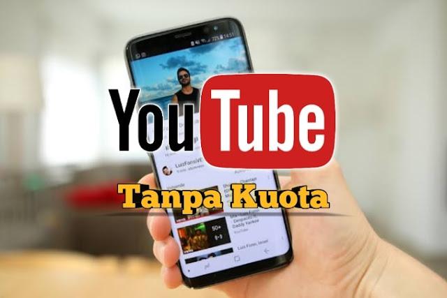 Cara Menonton Video Youtube Gratis Tanpa Kuota Internet