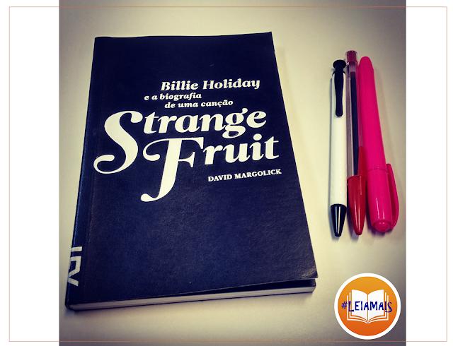 Dica de livro Billie Holiday e a biografia de uma canção Strange fruit