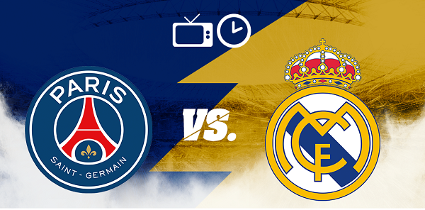 PSG vs. Real Madrid