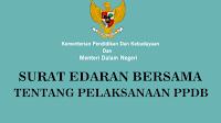 Surat Edaran Mendikbud dan Mendagri No 1 Tahun 2019 Tentang Pelaksanaan PPDB