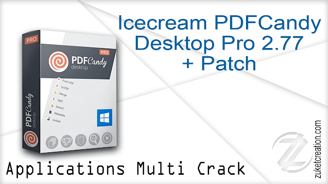 Icecream PDFCandy Desktop Pro 2.77 + Patch