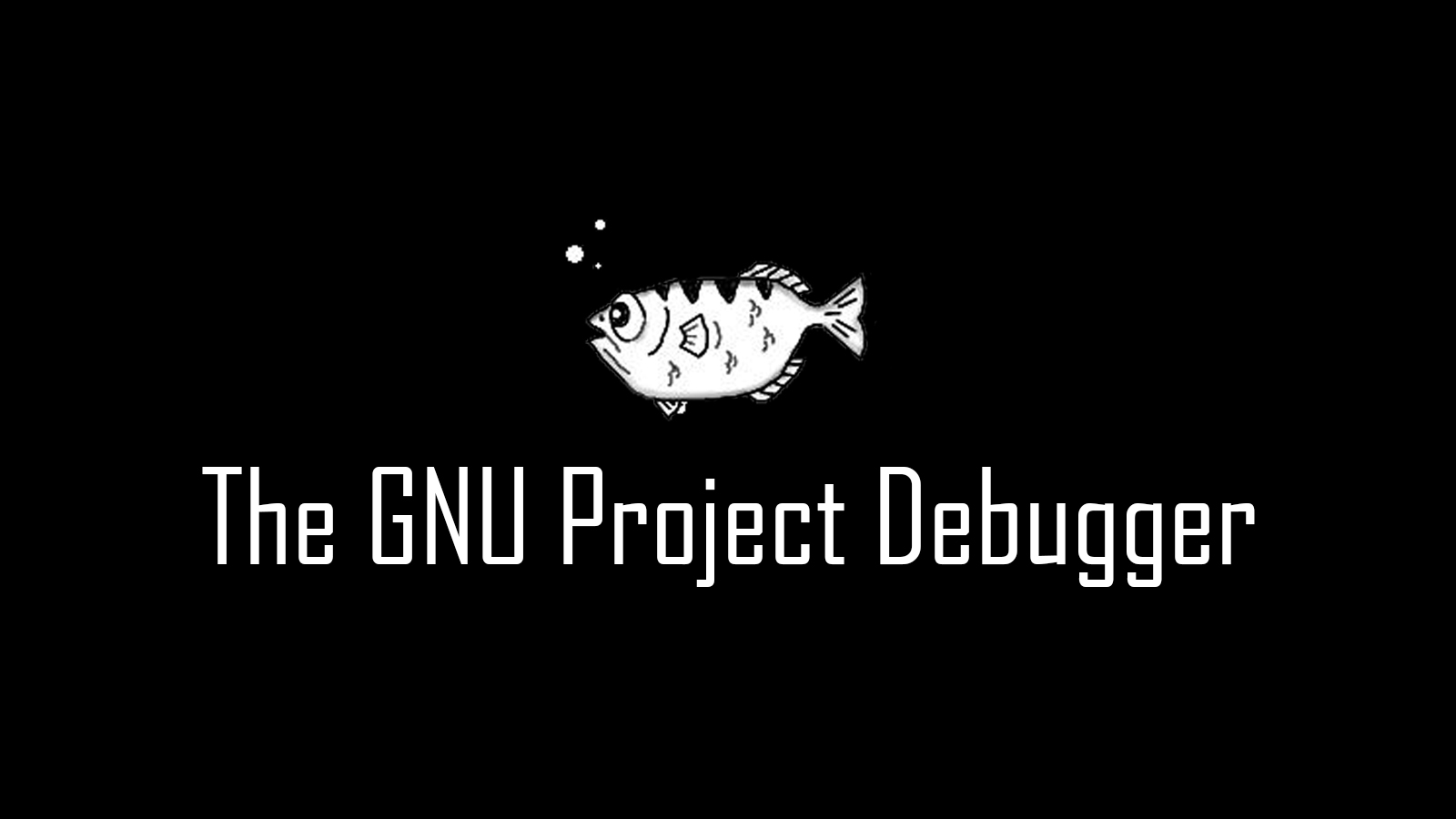GDB - The GNU Project Debugger