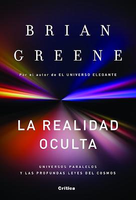 La Realidad Oculta fe Brian Greene
