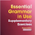 EBOOK - Essential Grammar in Use Supplementary Exercises with Answers (Helen Naylor & Raymond Murphy) - Ngữ pháp tiếng Anh Grammar in Use