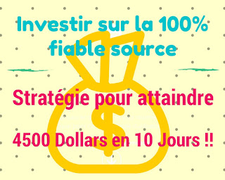 4500 Dollars en 10 Jours!! une Bombe du Possible