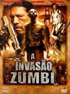 A Invasão Zumbi - BDRip Dual Áudio