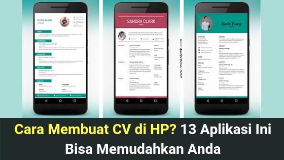Cara Membuat CV di HP? 13 Aplikasi Ini Bisa Memudahkan Anda