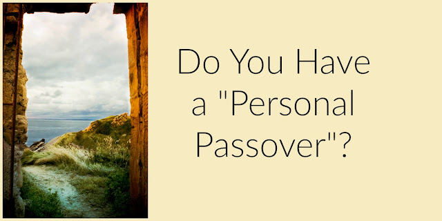 "Christians Have a ""Personal Passover"""