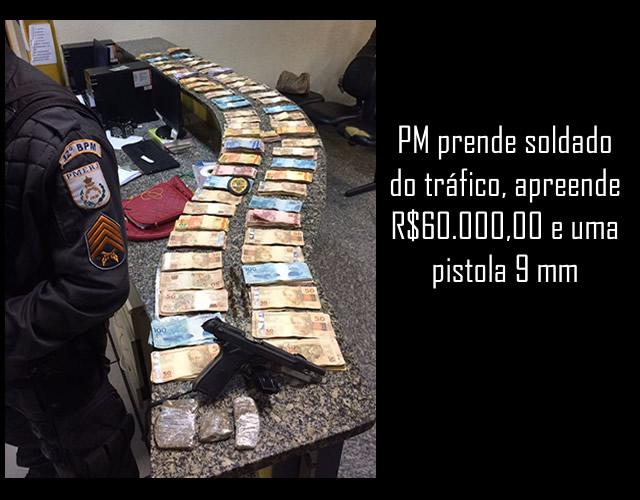 Soldado do tráfico é preso com pistola e mais de R$66 mil em Macaé, RJ.